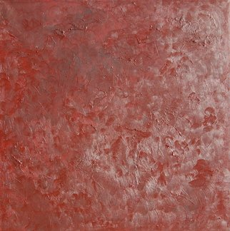 Artie Abello; Red Texture, 2005, Original Painting Oil, 30 x 30 inches.