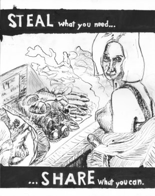 Chad A. Carino; Steal What You Need, 2009, Original Drawing Pen, 36 x 48 inches. Artwork description: 241  Advocates Ethical Theft. ...