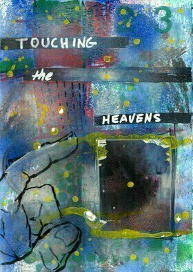 Donna Gallant; touching the heavens, 2017, Original Mixed Media, 9 x 12 inches. Artwork description: 241 This piece is apart of the artist s journal. ...