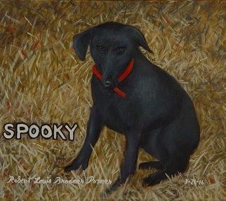Lou Posner; Spooky, 2016, Original Painting Oil, 16 x 14 inches. Artwork description: 241 This adopted stray dog ran away and never returned to its owner.  He is my imaginary  doggie. ...
