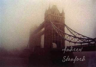 Andrew Stanford; Fog Over Tower Bridge, 2007, Original Photography Color, 9.5 x 7.5 inches. Artwork description: 241  The fog covered London a few days before Christmas 2007. ...