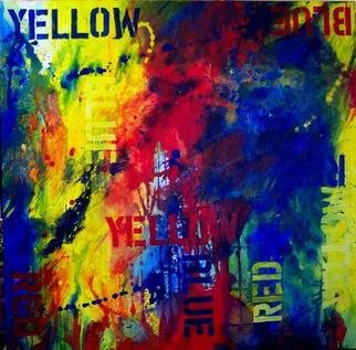 Michael Griesgraber; RedYellowBlue II, 2005, Original Painting Acrylic, 48 x 48 inches. Artwork description: 241 Each word appears in the three primary colors while the painting itself is done with only the three primary colors...
