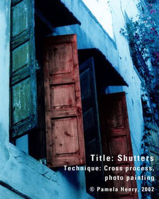 Pamela Henry; Shutters, 2002, Original Photography Other, 16 x 20 inches. Artwork description: 241 Cross process, photo painting. Signed, archival photo lustre giclee print....