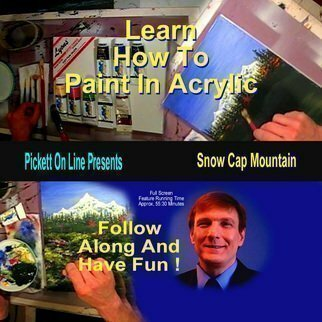 Michael Pickett, 'Learn How To Paint In Acrylic', 2008, original Video, 5.5 x 5  inches. Artwork description: 4287  This episode of, Learn How To Paint In Acrylic is titled, Snow Cap Mountain and it' s 55: 30 minutes long. ...