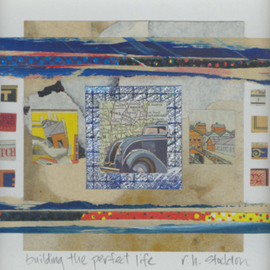 Robert H. Stockton, , , Original Mixed Media, size_width{Building_the_Perfect_Life-1156621703.jpg} X 9 inches