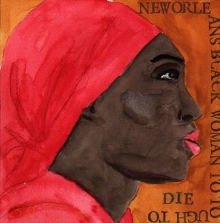 Shmuela Padnos; Black Woman To Tough To Die, 2006, Original Watercolor, 1 x 8 inches. Artwork description: 241 new orleans black woman to tough to die...