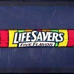 Lifesavers Candy By Ralph Michael Brekan