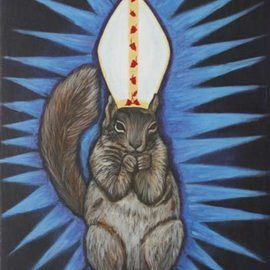 Michelle Waters Artwork Holy Squirrel, 2006 Acrylic Painting, Satire
