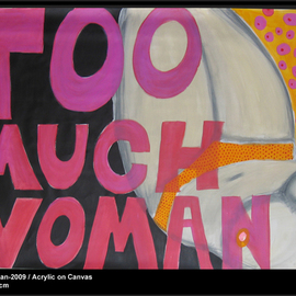 too much woman By Karin Perez