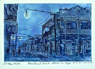 Jerry  Di Falco: 'BLUE FRENCH QUARTER GHOSTS AT NIGHT', 2017 Intaglio, Atmosphere. Artist Description:  Inspired by an archived photo from the US Library of Congress of New Orleans French Quarter in 1890. This is one of about twelve etchings in my New Orleans series, a group of works that examines the architecture, history and culture of old and contemporary New Orleans. Framed ...