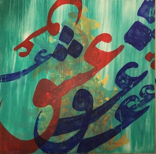 Hanieh Mohammad Bagher Artwork Eshgh, 2016 Acrylic Painting, Abstract