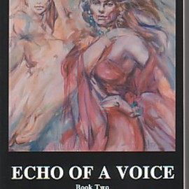 Echo of A Voice  By Hyacinthe Kuller-Baron