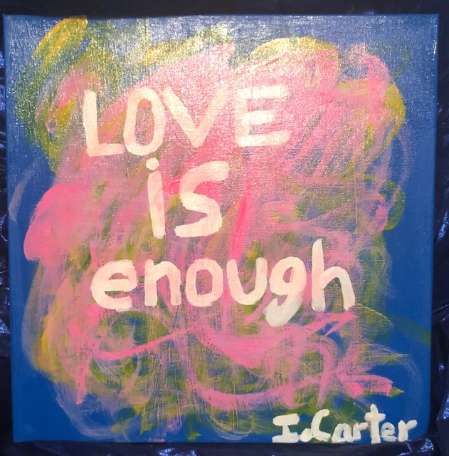 Isaiah Carter  'Love Is Enough', created in 2018, Original Painting Acrylic.