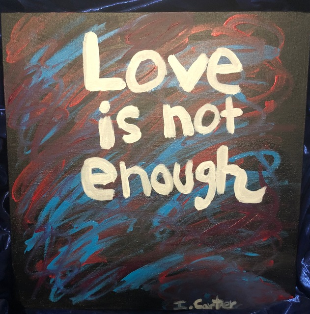 love is not enough acrylic painting by isaiah carter. Black Bedroom Furniture Sets. Home Design Ideas