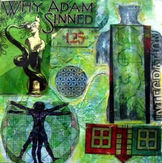Collage by Liz London titled: Why Adam Sinned, created in 2008