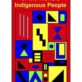 Asbjorn Lonvig: 'Indigenous People International Day', 2006 Acrylic Painting, Abstract. Artist Description: International Day of the World' s Indigenous People...