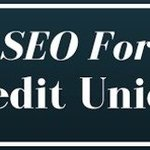 seo for credit unions By Michael Johnson
