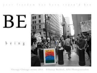 Nancy Bechtol Artwork Occupy Chicago Series  BE the Change, 2012 Other Photography, Activism