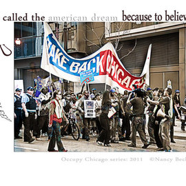 Nancy Bechtol: 'Occupy Chicago Series   American Dream', 2012 Other Photography, Activism. Artist Description: Occupy Chicago, photo/ text series, Nancy Bechtol, ...