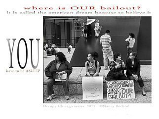 Nancy Bechtol Artwork Occupy Chicago Series   Where is our Bailout, 2012 Other Photography, Activism