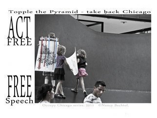 Nancy Bechtol Artwork Occupy Chicago  Topple the Pyramid, 2012 Other Photography, Activism