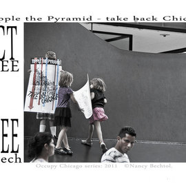 Nancy Bechtol: 'Occupy Chicago  Topple the Pyramid', 2012 Other Photography, Activism. Artist Description: Occupy Chicago, photo/ text series, Nancy Bechtol, ...