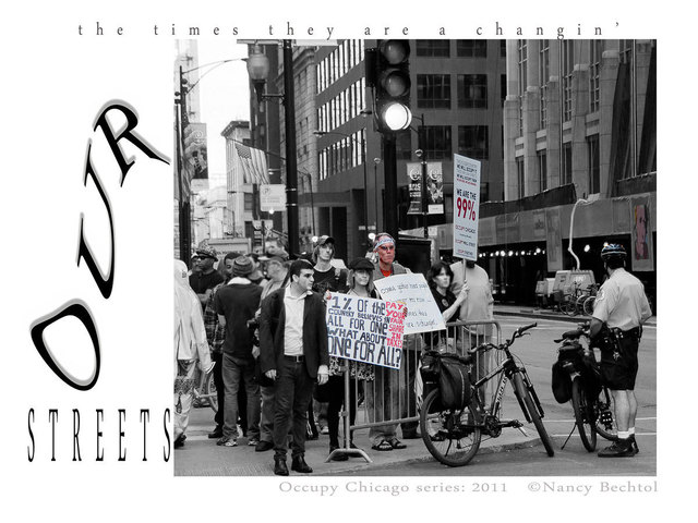Nancy Bechtol  'Occupy Chicago   OUR STREETS', created in 2012, Original Photography Mixed Media.