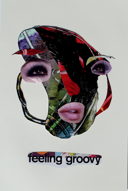 Collage by Annette Labedzki titled: Feeling Groovy, created in 2010