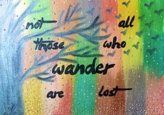 Pooja Shah Artwork A quote for the avid Wanderer, Commissioned, 2014 Acrylic Painting, Travel