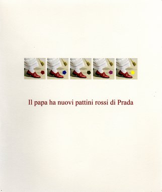 Robert Arnold: 'Il papa ha nuova pattini rossi di Prada', 2005 Monoprint, Conceptual.  Ink on paper. ...