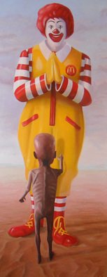 Steven Lynch: 'Burger All', 2010 Oil Painting, Poverty. Artist Description:  starving macdonald macdonalds ronald africa famine banksy lynch hunger want  ...