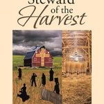 steward of the harvest By Stephen Vattimo