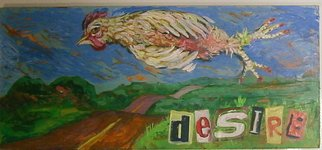 E. Tilly Strauss: 'Desire, hen floating across the road', 2008 Acrylic Painting, Humor.  A panel of wood painted with collage letters. . .Lively colors understate a languid mood of one really lazy diva. ...